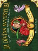 copertina La divina avventura : il fantastico viaggio di Dante